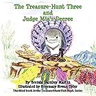The Treasure-Hunt Three and Judge Mia's…