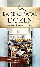 Baker's Fatal Dozen (Center Point Christian…
