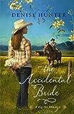 Hunter, Denise: The Accidental Bride (Thorndike Christian Romance)
