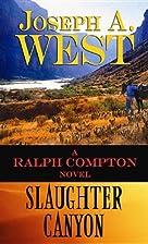 Slaughter Canyon (Ralph Compton) by Joseph…