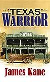 Kane, James: Texas Warrior (Center Point Western Complete (Large Print))