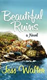 Walter, Jess: Beautiful Ruins (Platinum Readers Circle (Center Point))