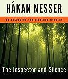 Nesser, Håkan: The Inspector and Silence: An Inspector Van Veeteren Mystery