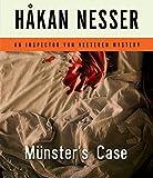 Nesser, Håkan: Munster's Case: An Inspector Van Veeteren Mystery