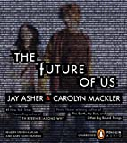 Mackler, Carolyn: The Future of Us