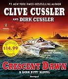 Cussler, Clive: Crescent Dawn (Dirk Pitt Adventure)