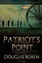 Patriot's Point by Douglas Boren