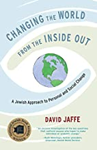 Changing the World from the Inside Out: A…
