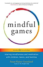 Mindful Games: Sharing Mindfulness and…