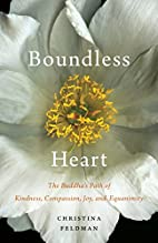 Boundless Heart: The Buddha's Path of…