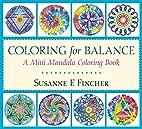 Coloring for Balance: A Mini Mandala…