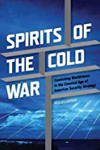 Spirits of the Cold War: Contesting…
