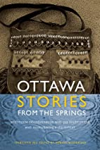 Ottawa Stories from the Springs: Anishinaabe…