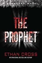 The Prophet: A Shepherd Thriller by Ethan…