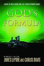 God's Formula: A Novel of Ian Fleming,…