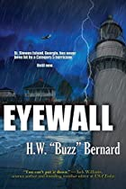 Eyewall by H.W. Buzz Bernard
