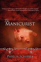 The Manicurist by Phyllis Schieber
