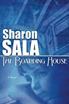 The Boarding House by Sharon Sala