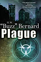 Plague by H.W. Buzz Bernard