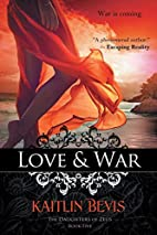 Love & War: The Daughters of Zeus, Book 5 by…