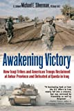 Silverman, Michael: AWAKENING VICTORY: How Iraqi Tribes and American Troops Reclaimed Al Anbar and Defeated Al Qaeda in Iraq