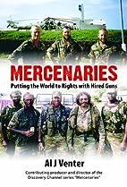 Mercenaries: Putting the World to Rights…