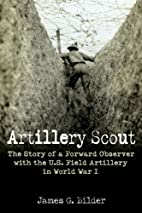 Artillery Scout: The Story of a Forward…