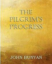 The Pilgrim's Progress, Parts 1 & 2 by John…