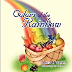 Colors of the Rainbow by Donna E. Warren