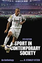 Sport in Contemporary Society, 9th Edition…
