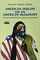American Indians and the American Imaginary:…