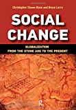 Chase-Dunn, Christopher: Social Change: Globalization from the Stone Age to the Present