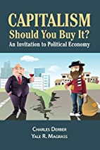 Capitalism: Should You Buy It?: An…