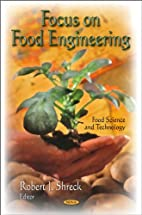 Focus on Food Engineering (Food Science and…