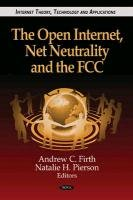 The Open Internet, Net Neutrality and the…