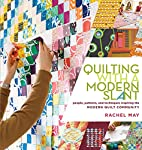 Quilting with a Modern Slant: People,…