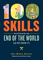 100 Skills You'll Need for the End of the…