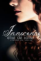 Innocence (A Forbidden Love) by Elise de…