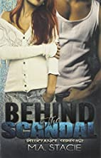 Behind the Scandal (Reluctance, #2) by M.A.…