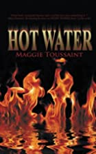 Hot Water (A Mossy Bog Book) by Maggie…