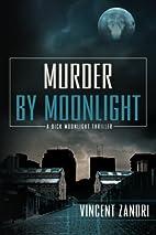 Murder by Moonlight (Dick Moonlight) by…
