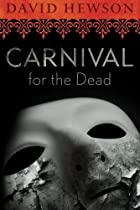Carnival for the Dead by David Hewson