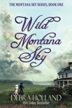 Wild Montana Sky (The Montana Sky Series) by…