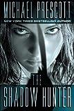Prescott, Michael: The Shadow Hunter