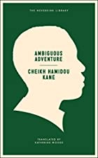Samba diallos journey ambiguous adventure book review francophone literature essay