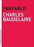 Fanfarlo by Charles Baudelaire