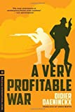 Daeninckx, Didier: A Very Profitable War (Melville International Crime)