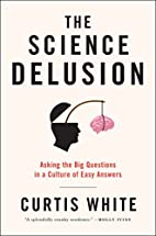 The Science Delusion: Asking the Big…