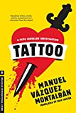 Vazquez Montalban, Manuel: Tattoo (Melville International Crime)