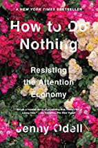 How to Do Nothing: Resisting the Attention…